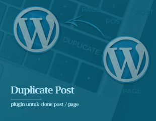 Duplikasi Post WordPress Dengan Plugin Duplicate Post