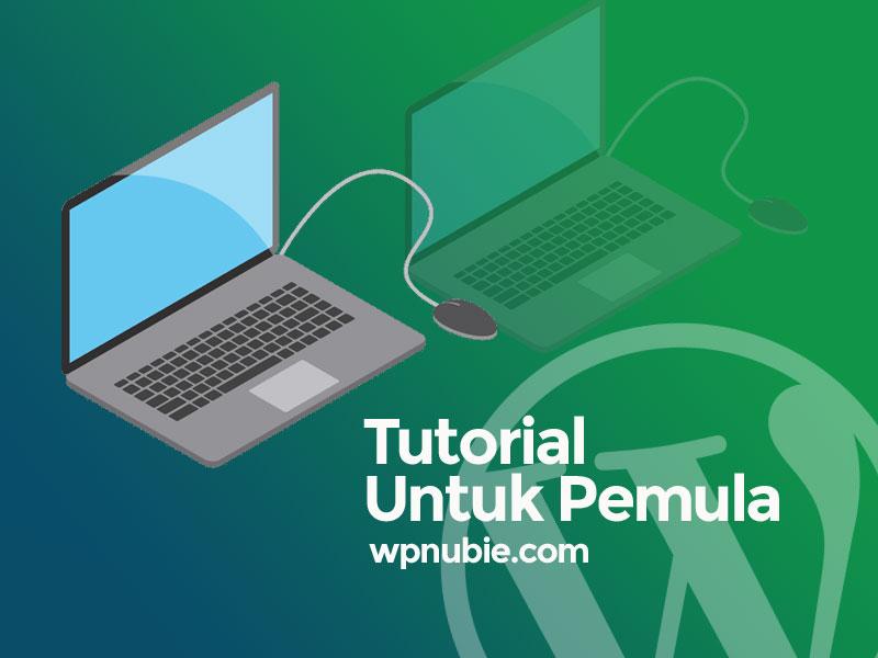 Segera Rilis Website Tutorial WordPress Pemula