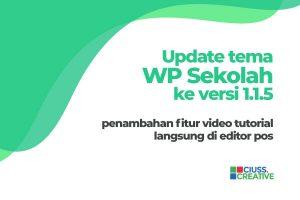 Update WP Sekolah : Include Video Tutorial Di Editor